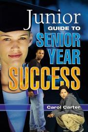 Cover of: JUNIOR GUIDE TO SENIOR YEAR SUCCESS
