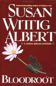 Cover of: Bloodroot: a China Bayles mystery