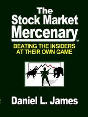 Cover of: The Stock Market Mercenary | Daniel L. James