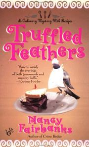 Cover of: Truffled feathers | Nancy Fairbanks