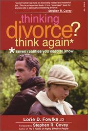 Cover of: Thinking Divorce? Think Again! | Lorie D. Fowlke