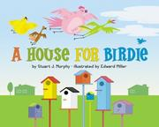 Cover of: A House for Birdie (MathStart 1) | Stuart J. Murphy