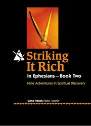 Cover of: Striking It Rich in Ephesians Book 2 | Dr Gene French