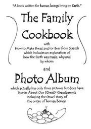 Cover of: The Family Cookbook and Photo Album