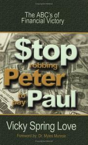 Cover of: Stop Robbing Peter to Pay Paul: The ABC's of Financial Victory