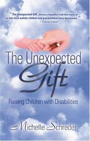 Cover of: The Unexpected Gift | Michelle Schreder