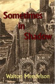 Cover of: Sometimes in Shadow | Walton Mendelson