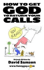 Cover of: How to Get God to Return Your Calls
