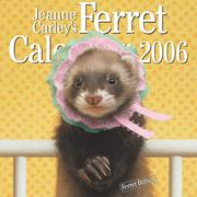Cover of: Jeanne Carley's Ferret Calendar 2006, Ferret Babies