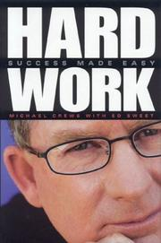 Cover of: Hard Work | Michael Crews