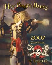 Cover of: Hot Pirate Babe 2007 Calendar | Tiger Lee