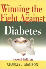 Cover of: Winning the Fight Against Diabetes | Charles J. Masison