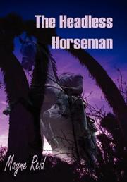 Cover of: The headless horseman: a strange tale of Texas