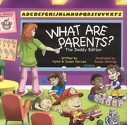 Cover of: What Are Parents? The Daddy Edition | Fox-Lee Susan