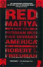 Cover of: Red Mafiya: how the Russian mob has invaded America