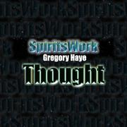 Cover of: Thought | Mick & Sylvie Avery with spirit Gregory Haye