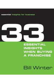 Cover of: 33 Essential Insights When Buying a Franchise | Bill Winter