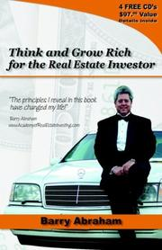 Cover of: Think and Grow Rich for the Real Estate Investor | Barry Abraham