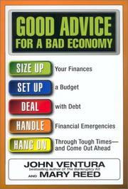 Cover of: Good Advice for a Bad Economy | John Ventura