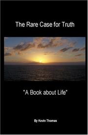 Cover of: The Rare Case for Truth | Kevin Thomas