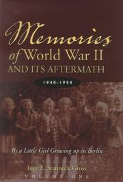 Cover of: Memories of World War II and Its Aftermath | Inge E. Stanneck Gross