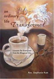 An ordinary life transformed by Stephanie Rutt