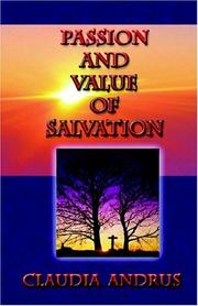 Cover of: Passion And Value Of Salvation