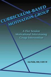 Cover of: Curriculum-Based Motivation Group by Ann E. Fields
