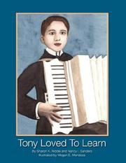 Cover of: Tony Loved to Learn | Sharon, Kay Riddle