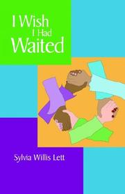 Cover of: I Wish I Had Waited | Sylvia Willis Lett