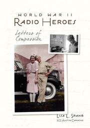 Cover of: World War II Radio Heroes | Lisa, L Spahr