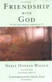 Cover of: Friendship with God: an uncommon dialogue