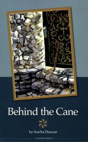 Cover of: Behind the Cane | Sorcha Duncan