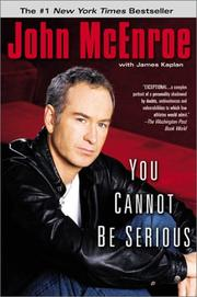 Cover of: You Cannot Be Serious | John McEnroe