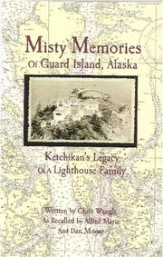 Cover of: Misty Memories of Guard Island, Alaska | Chris Waugh
