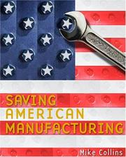 Cover of: Saving American Manufacturing