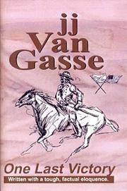 Cover of: One Last Victory | J. J. Van Gasse