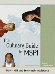 Cover of: The Culinary Guide for MSPI - Milk Soy Protein Intolerance | Jane E. Wise