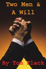 Cover of: Two Men & A Will | Tom Flack