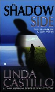 Cover of: The shadow side | Linda Castillo