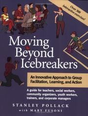Cover of: Moving Beyond Icebreakers | Stanley Pollack