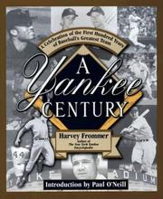 Cover of: A Yankee Century | Harvey Frommer