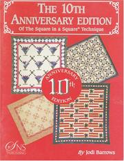 Cover of: The 10th Anniversary Edition of the Square in a Square® Technique