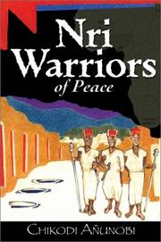 Cover of: Nri Warriors of Peace | Chikodi Anunobi