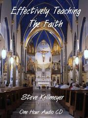 Cover of: Effectively Teaching the Faith
