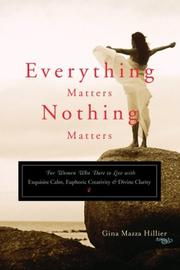 Cover of: Everything Matters, Nothing Matters