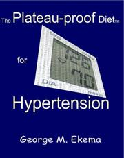 Cover of: The Plateau-proof Diet for Hypertension | George M. Ekema