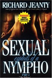Sexual Exploits of a Nympho II, The Relapse by Jeanty Richard
