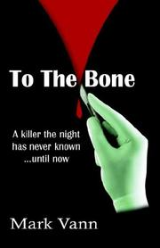 Cover of: To The Bone | MARK, MICHAEL VANN