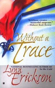 Cover of: Without a trace | Lynn Erickson